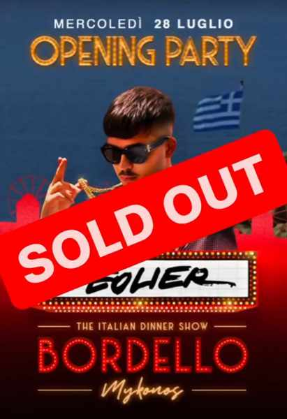 Sold out notice for the Bordello Mykonos opening party